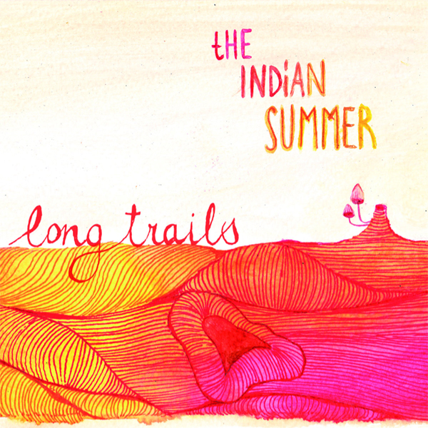 The Indian Summer - Longtrails